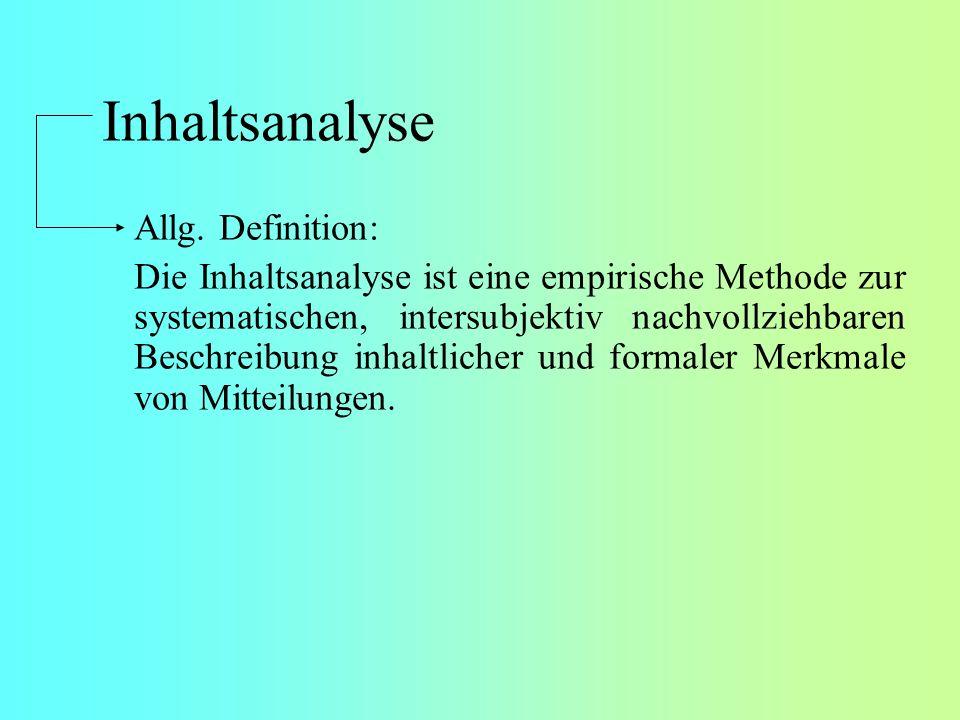 Inhaltsanalyse Allg. Definition: