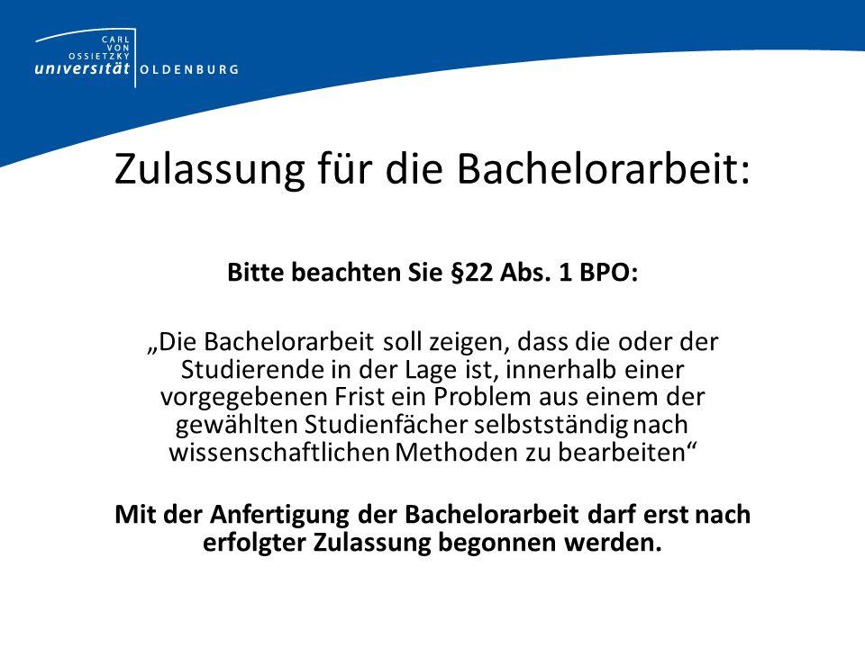 Zulassung für die Bachelorarbeit:
