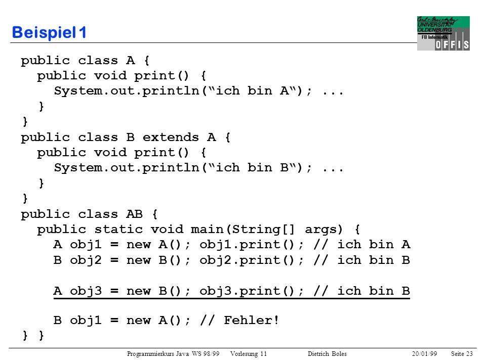 Beispiel 1 public class A { public void print() {