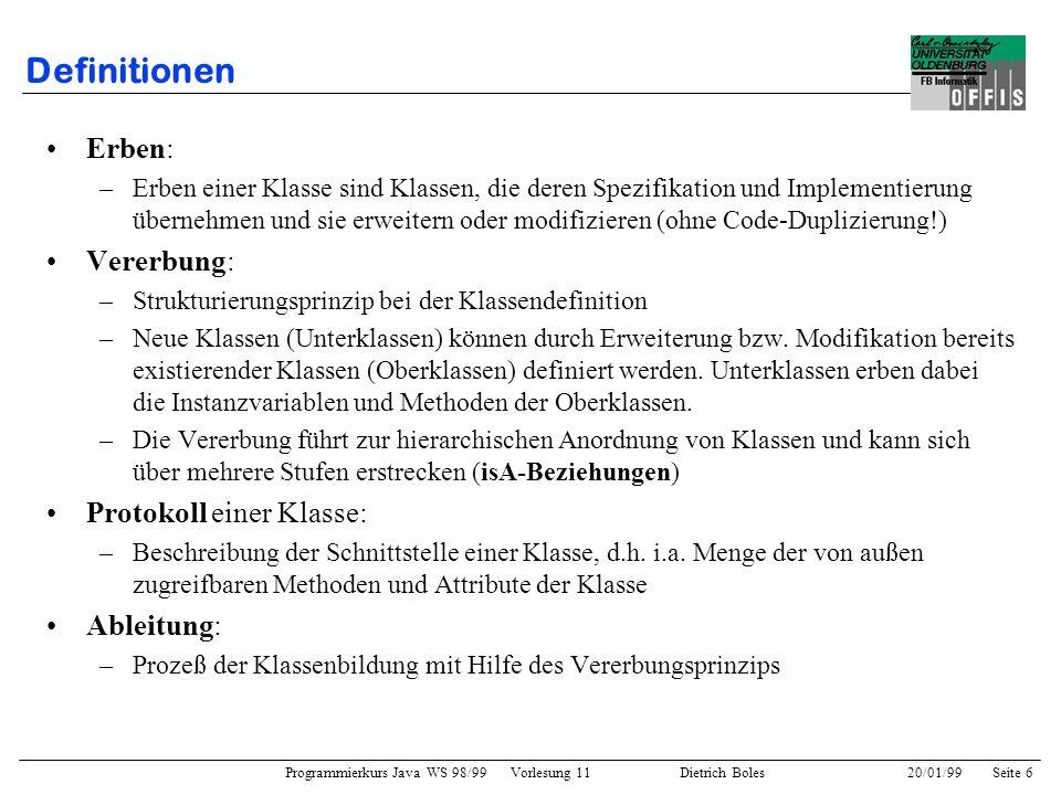 Definitionen Erben: Vererbung: Protokoll einer Klasse: Ableitung:
