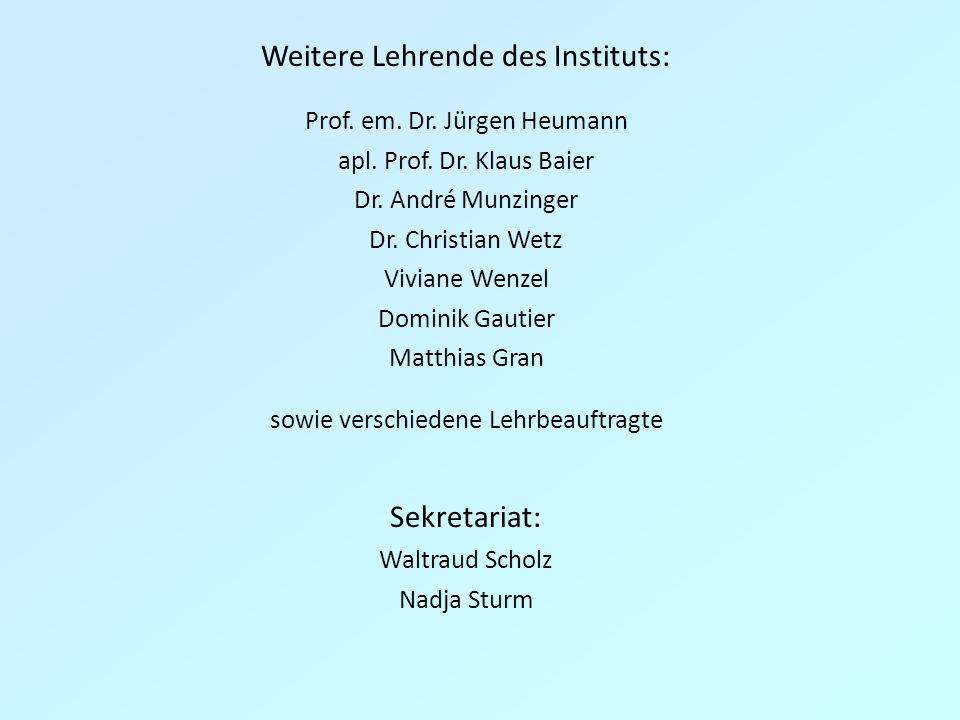 Weitere Lehrende des Instituts: