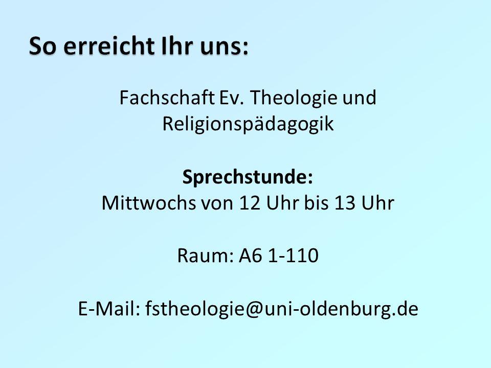 So erreicht Ihr uns: Fachschaft Ev. Theologie und Religionspädagogik