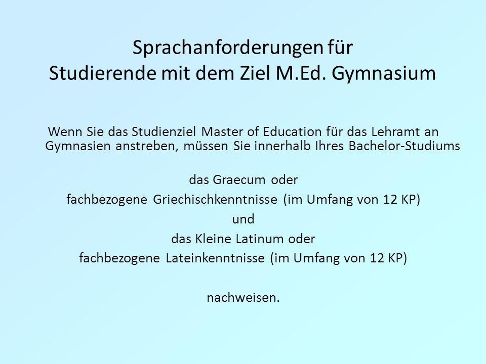 Sprachanforderungen für Studierende mit dem Ziel M.Ed. Gymnasium