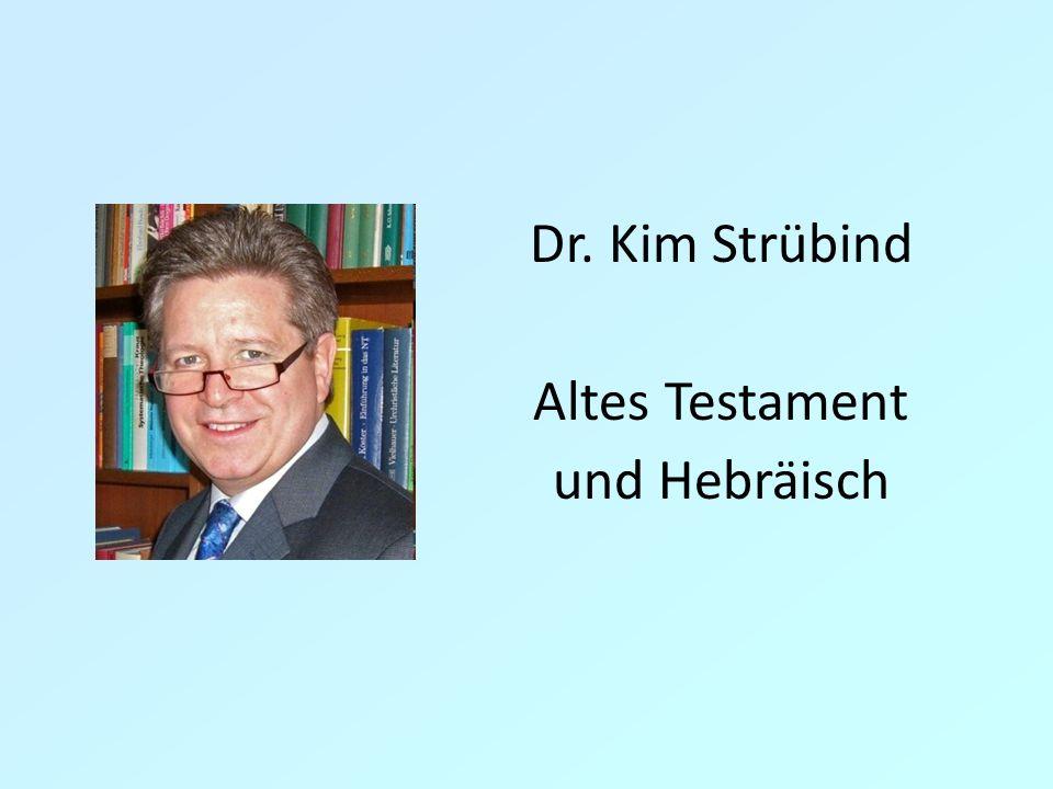 Dr. Kim Strübind Altes Testament und Hebräisch 4