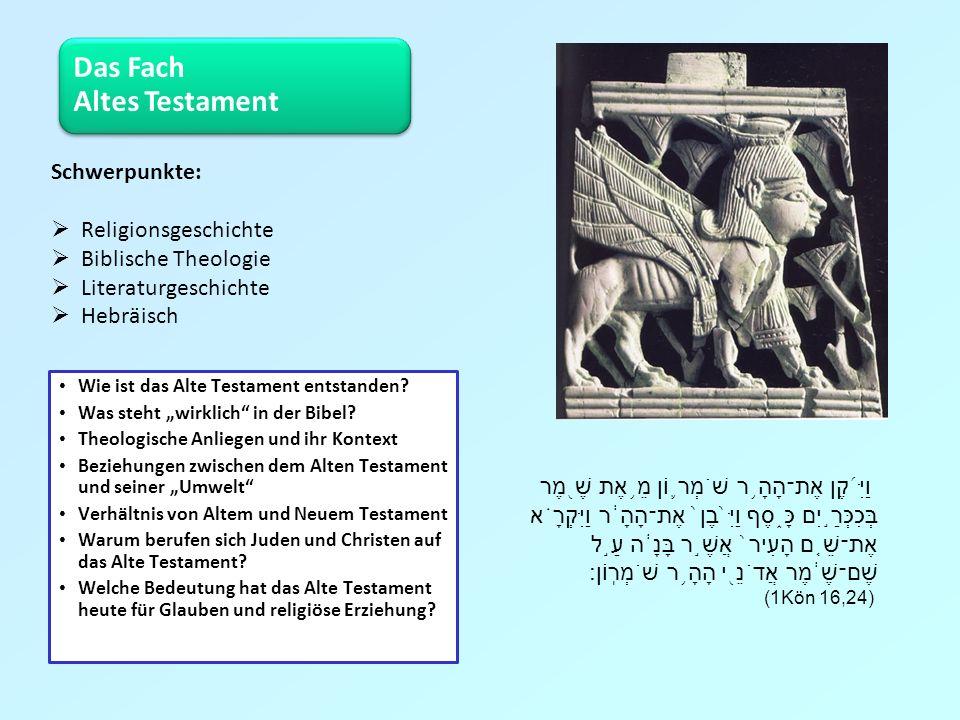 Das Fach Altes Testament