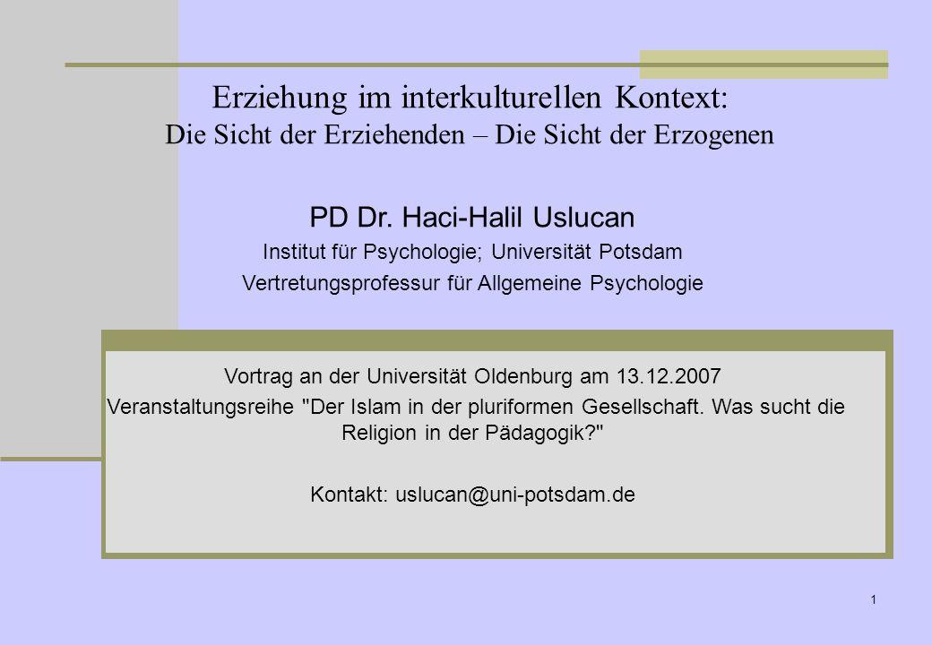 27.03.2017 Erziehung im interkulturellen Kontext: Die Sicht der Erziehenden – Die Sicht der Erzogenen.
