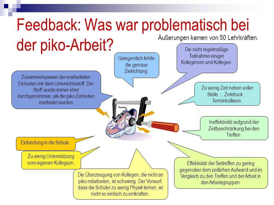 Feedback: Was war problematisch bei der piko-Arbeit