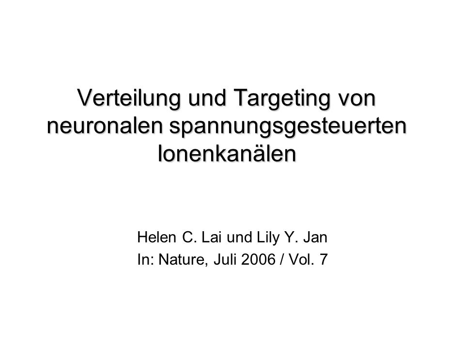 Helen C. Lai und Lily Y. Jan In: Nature, Juli 2006 / Vol. 7