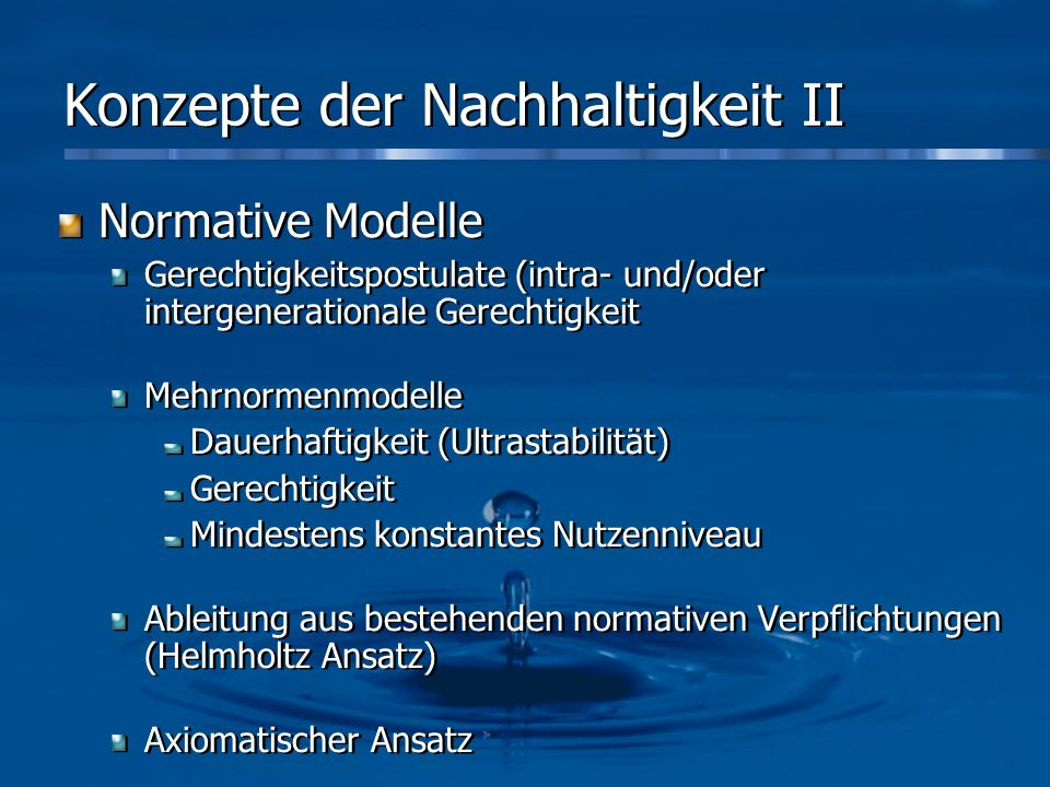 Konzepte der Nachhaltigkeit II