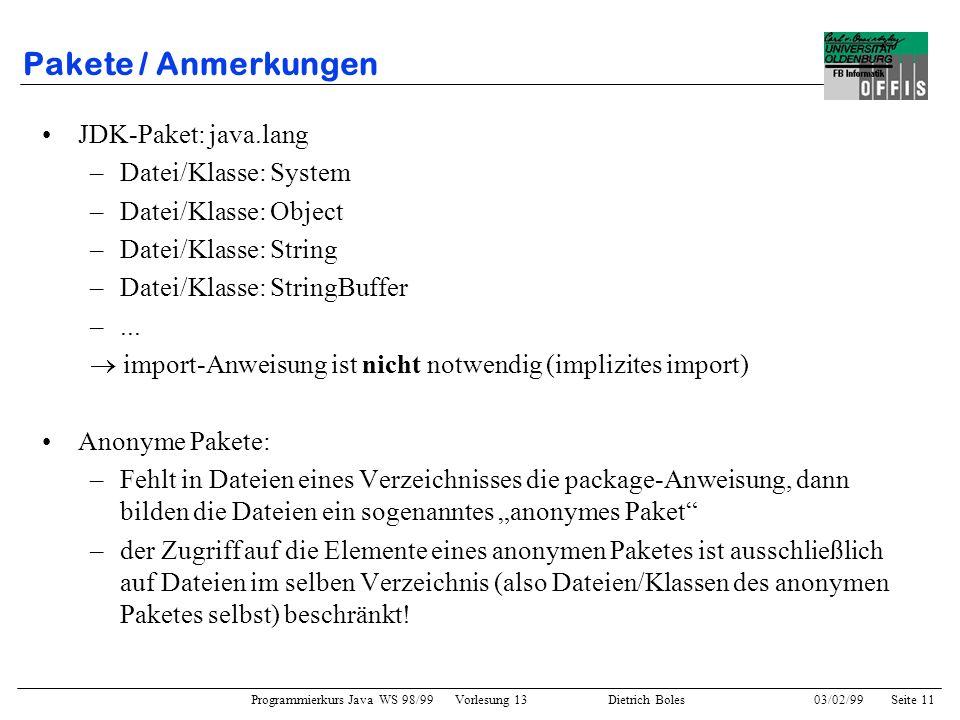 Pakete / Anmerkungen JDK-Paket: java.lang Datei/Klasse: System