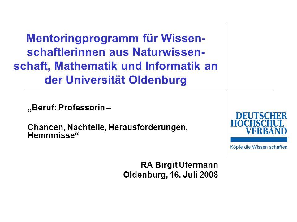 Mentoringprogramm für Wissen-schaftlerinnen aus Naturwissen-schaft, Mathematik und Informatik an der Universität Oldenburg