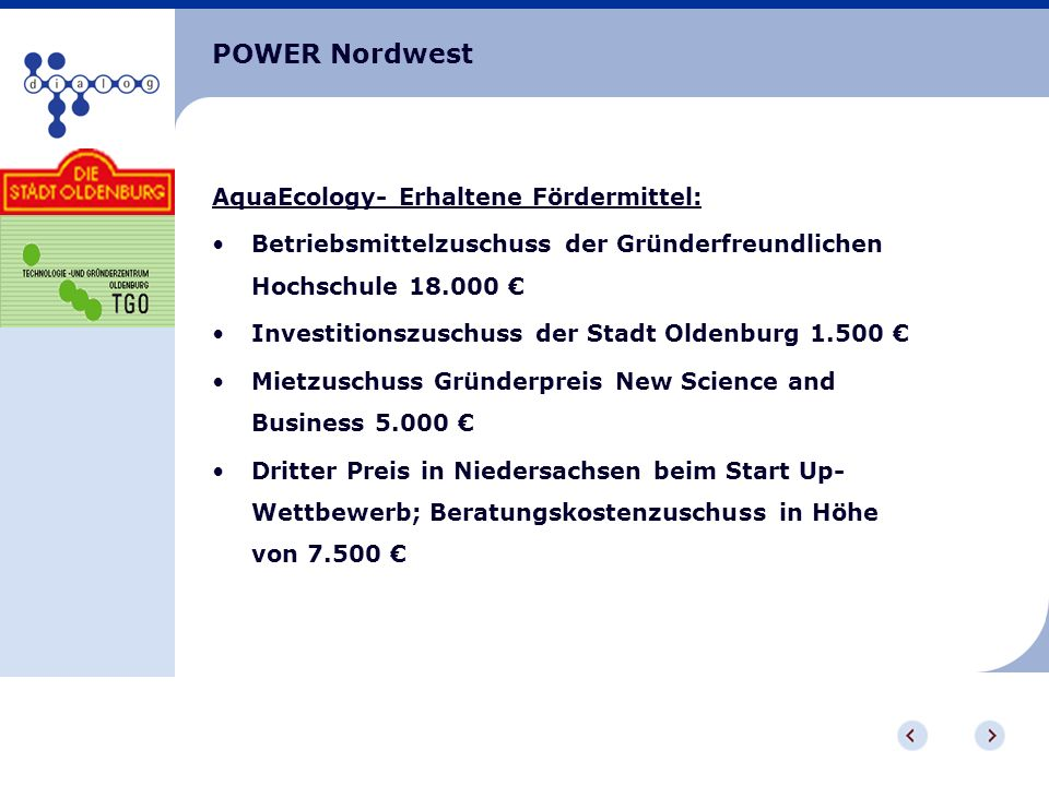 POWER Nordwest AquaEcology- Erhaltene Fördermittel:
