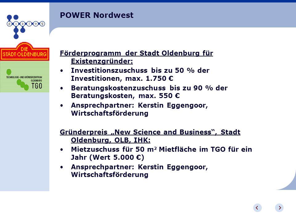 POWER Nordwest Förderprogramm der Stadt Oldenburg für Existenzgründer: