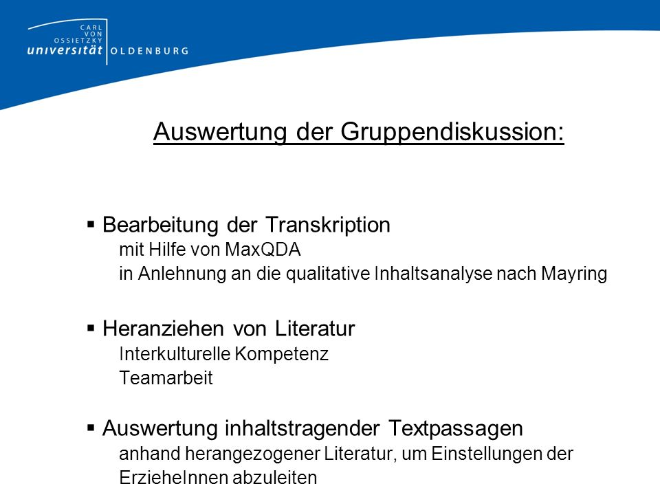 Auswertung der Gruppendiskussion: