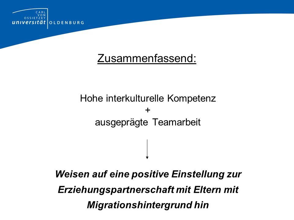 Zusammenfassend: Hohe interkulturelle Kompetenz +