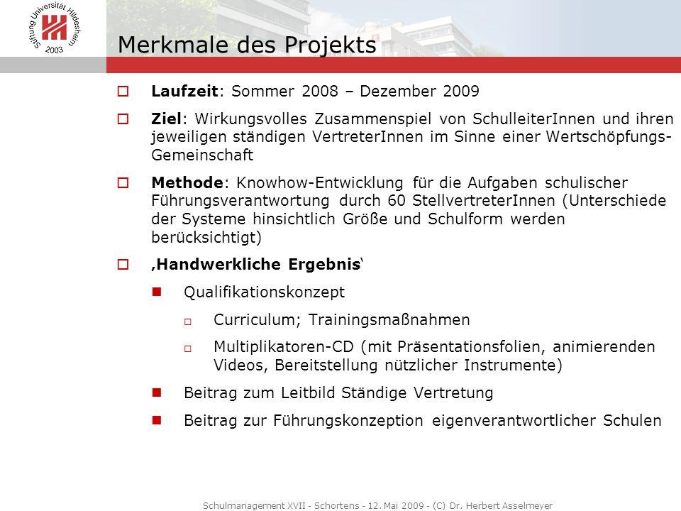 Merkmale des Projekts Laufzeit: Sommer 2008 – Dezember 2009