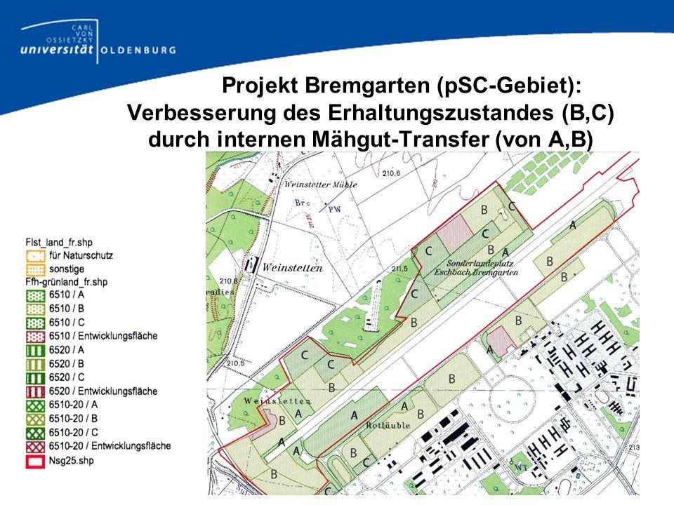 Projekt Bremgarten (pSC-Gebiet): Verbesserung des Erhaltungszustandes (B,C) durch internen Mähgut-Transfer (von A,B)