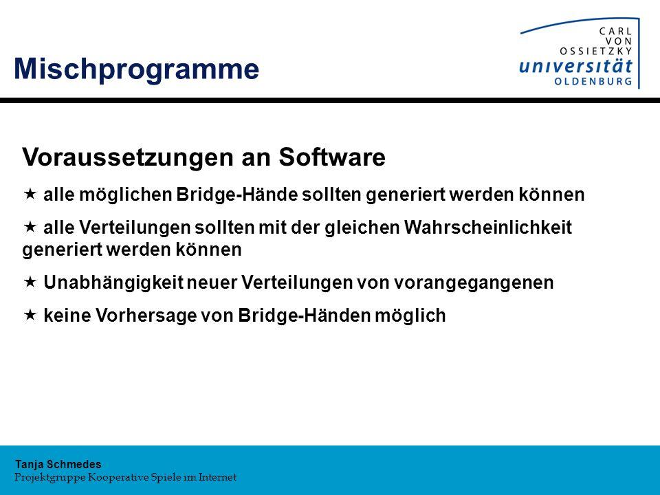 Mischprogramme Voraussetzungen an Software