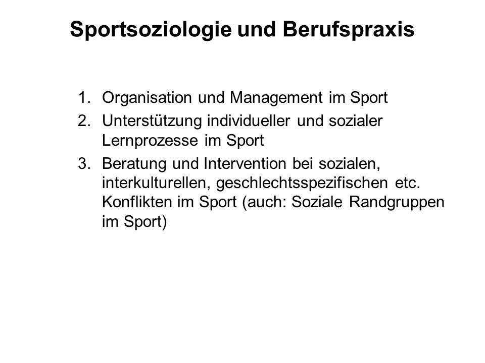Sportsoziologie und Berufspraxis