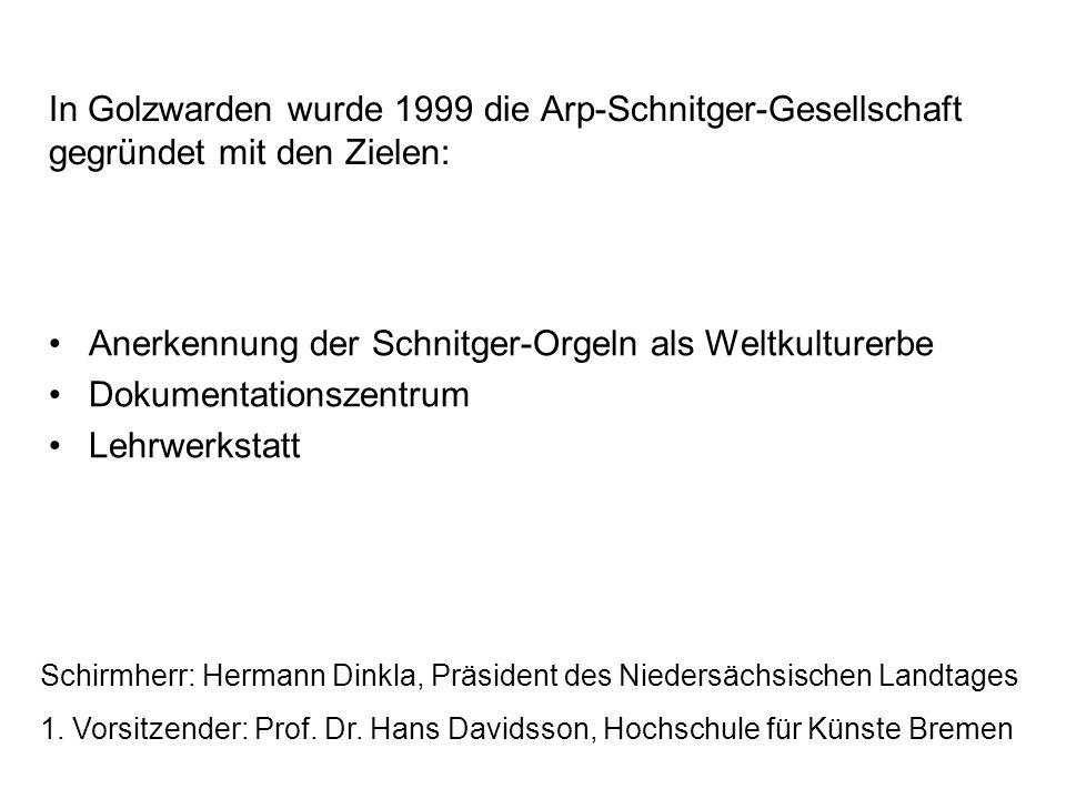 Anerkennung der Schnitger-Orgeln als Weltkulturerbe