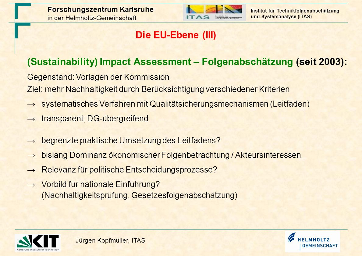 (Sustainability) Impact Assessment – Folgenabschätzung (seit 2003):