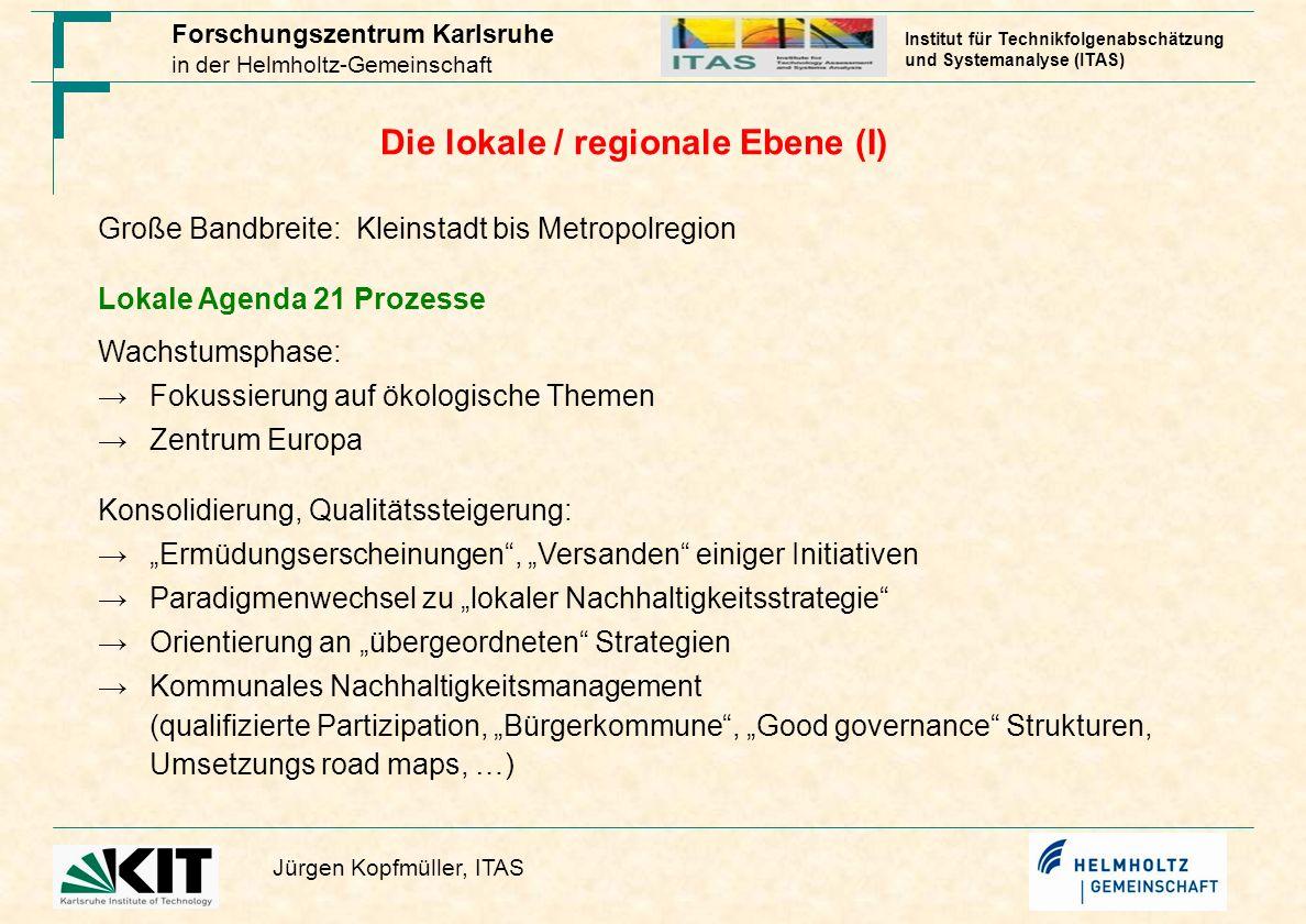 Die lokale / regionale Ebene (I)