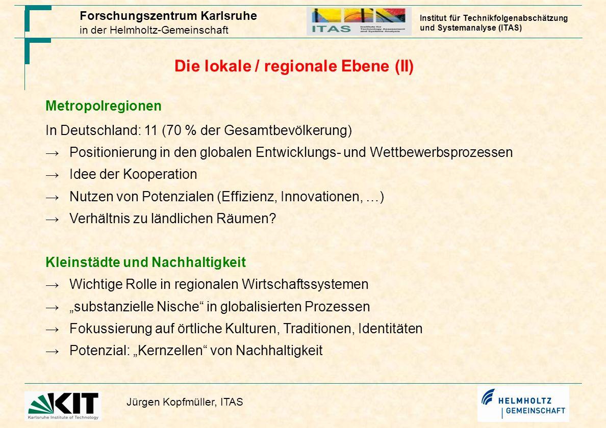 Die lokale / regionale Ebene (II)