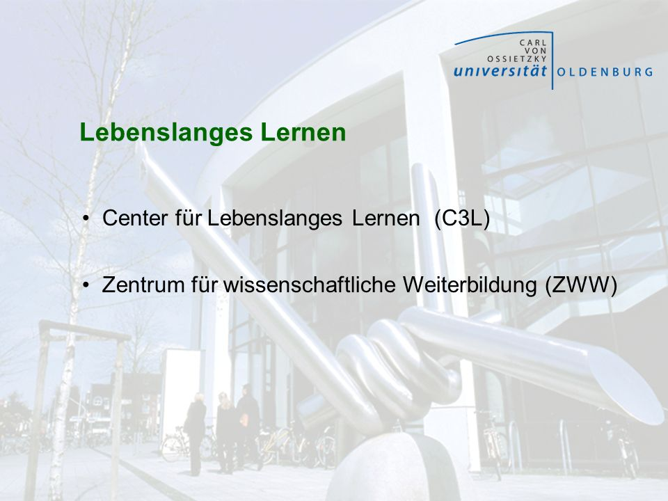 Lebenslanges Lernen Center für Lebenslanges Lernen (C3L)
