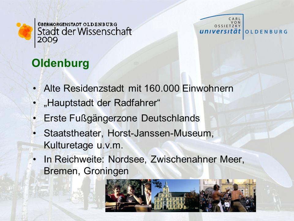 Oldenburg Alte Residenzstadt mit 160.000 Einwohnern