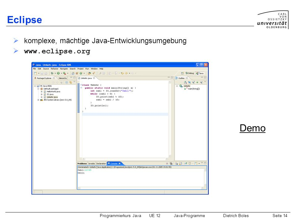 Eclipse Demo komplexe, mächtige Java-Entwicklungsumgebung