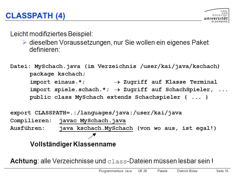 CLASSPATH (4) Leicht modifiziertes Beispiel: