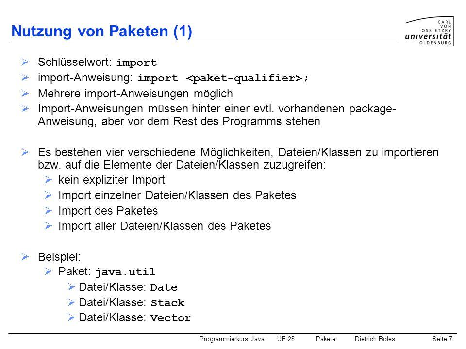 Nutzung von Paketen (1) Schlüsselwort: import