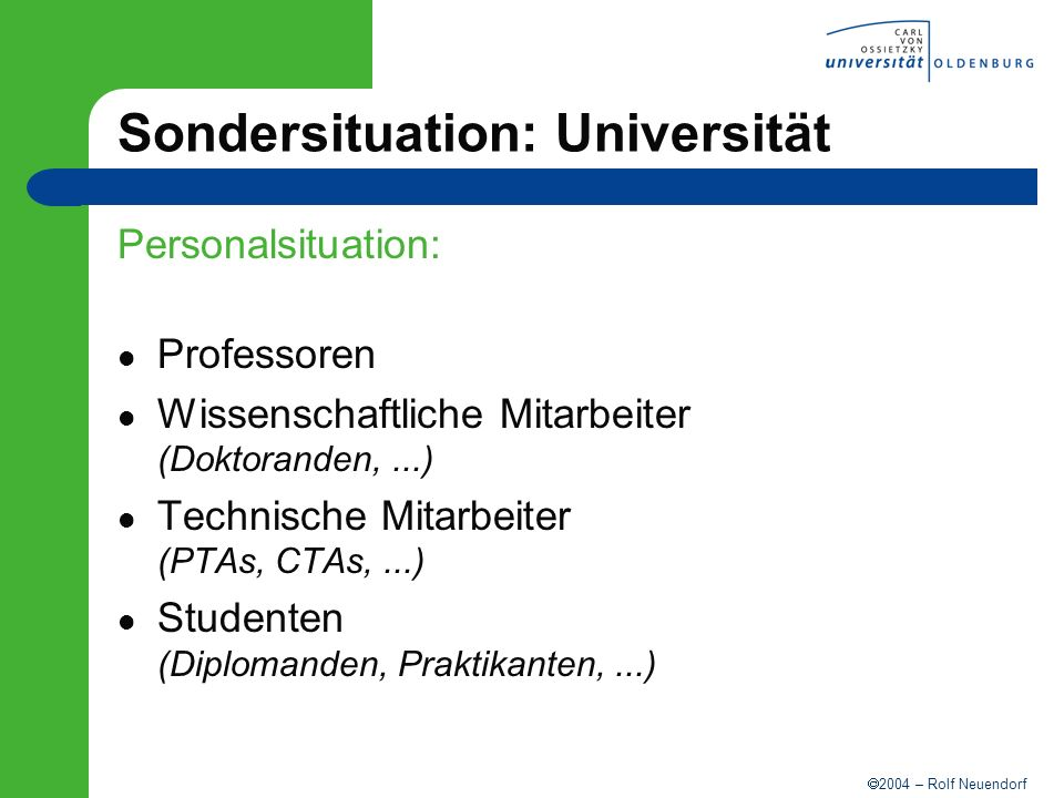 Sondersituation: Universität