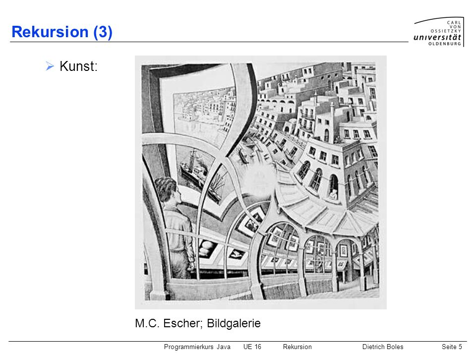 Rekursion (3) Kunst: M.C. Escher; Bildgalerie