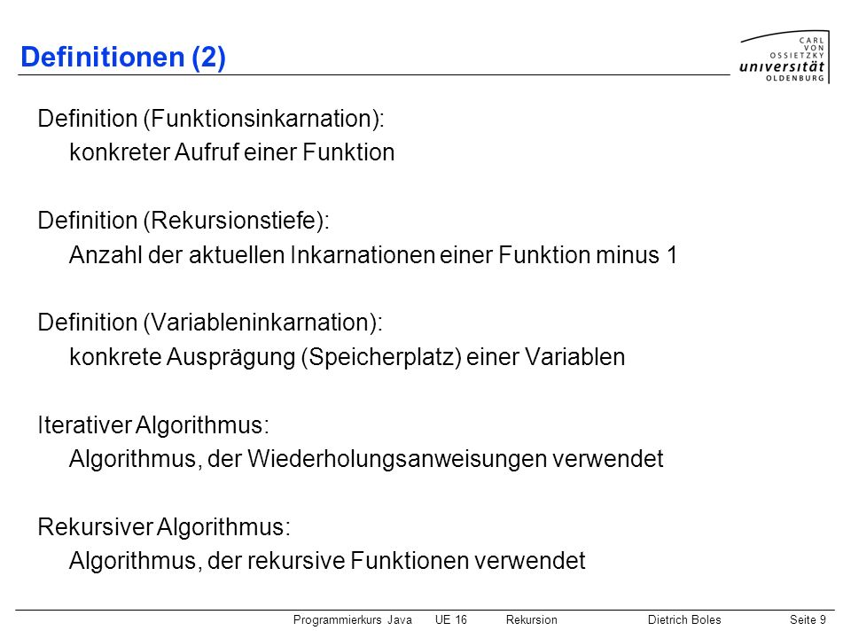 Definitionen (2) Definition (Funktionsinkarnation):