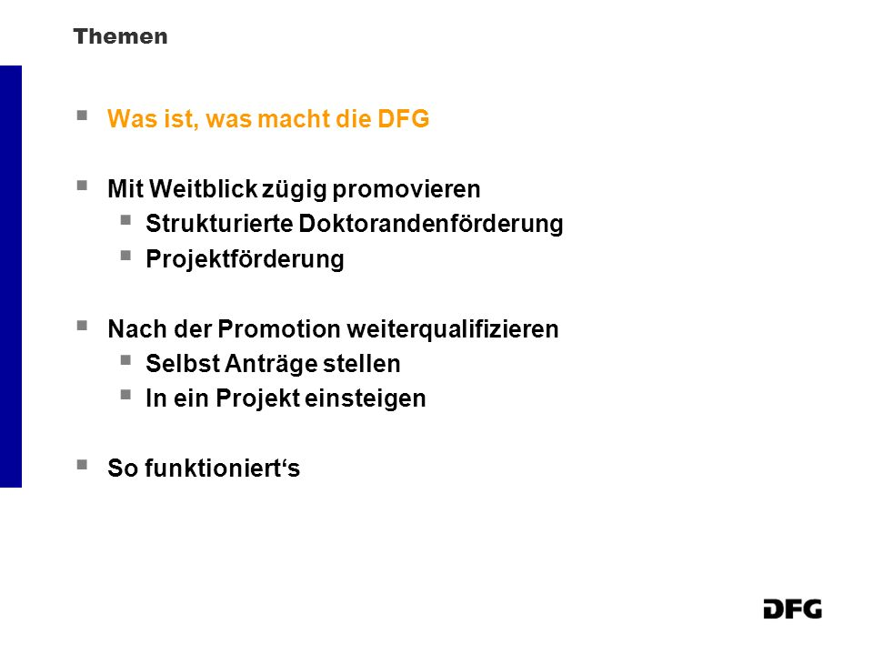 Was ist, was macht die DFG Mit Weitblick zügig promovieren