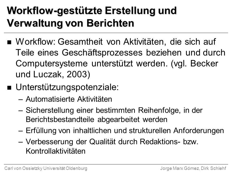 Workflow-gestützte Erstellung und Verwaltung von Berichten
