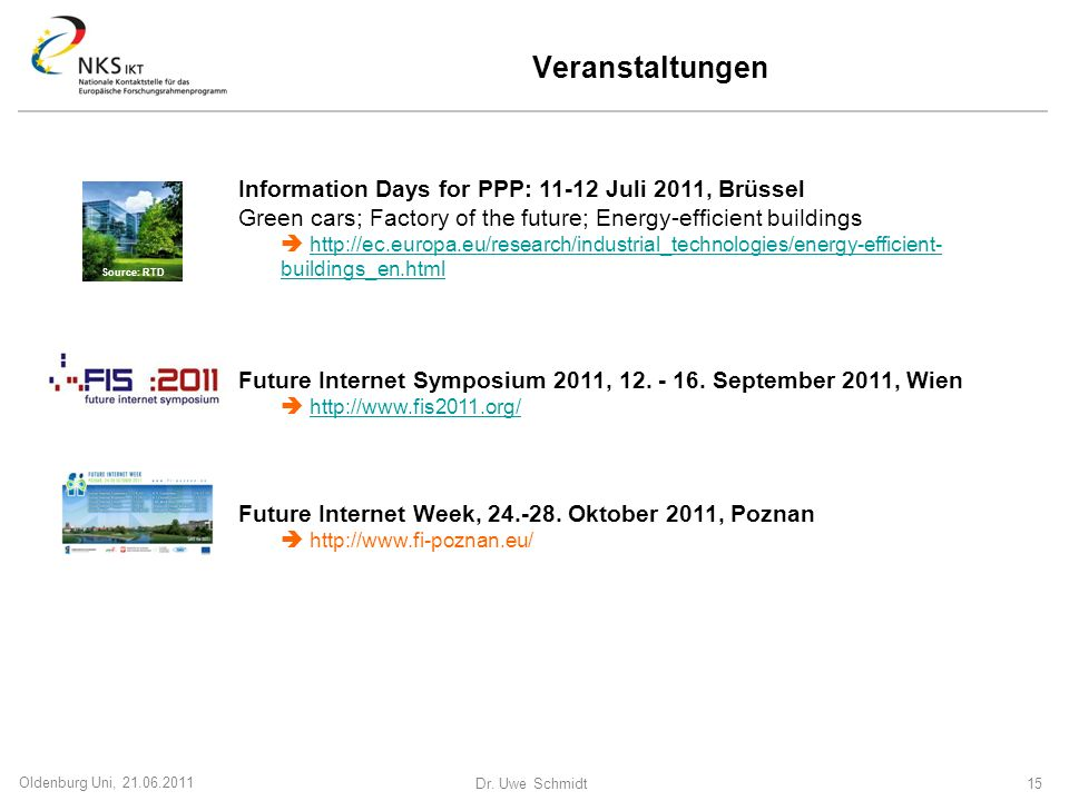 Veranstaltungen Information Days for PPP: 11-12 Juli 2011, Brüssel