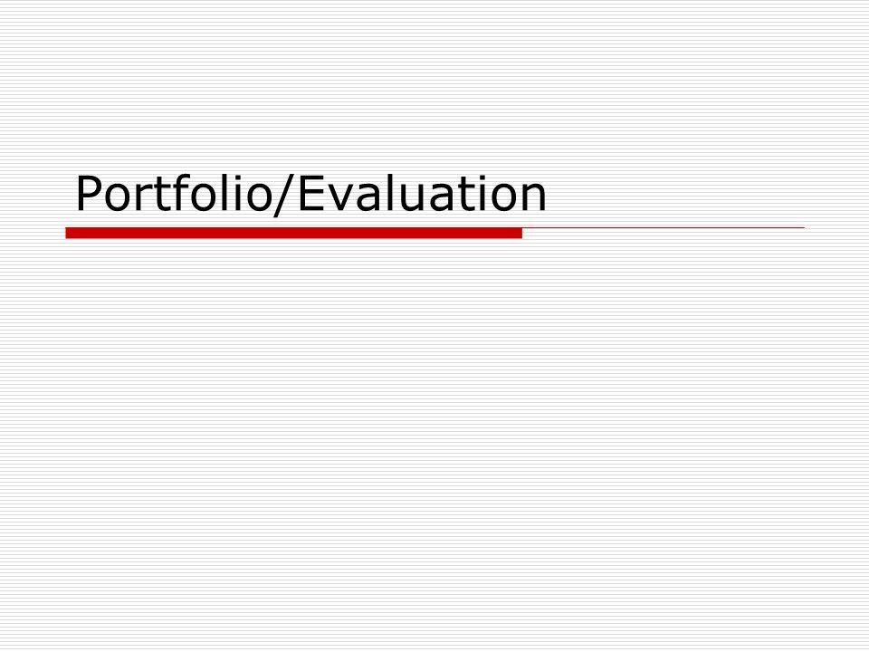 Portfolio/Evaluation