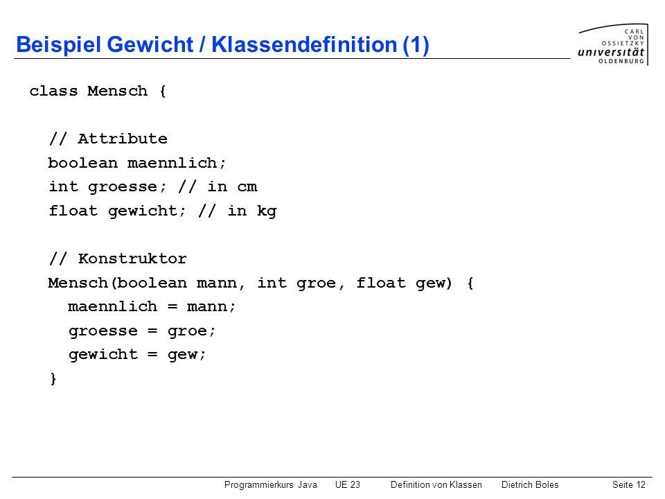 Beispiel Gewicht / Klassendefinition (1)