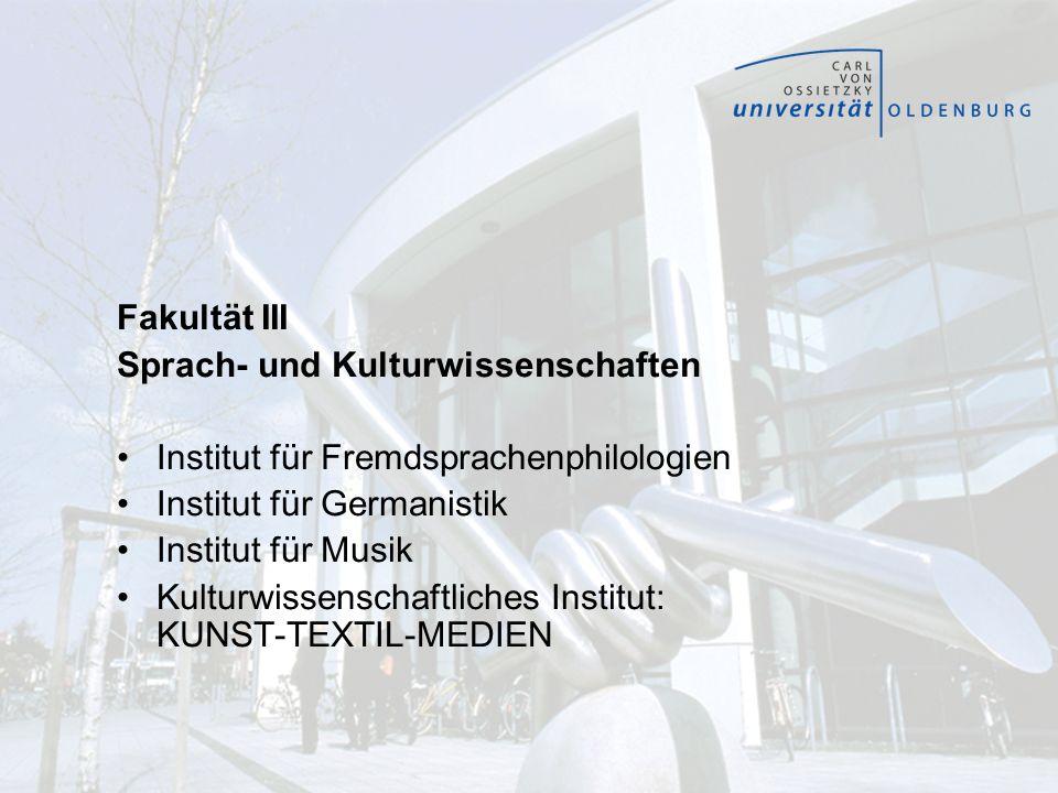 Fakultät III Sprach- und Kulturwissenschaften. Institut für Fremdsprachenphilologien. Institut für Germanistik.