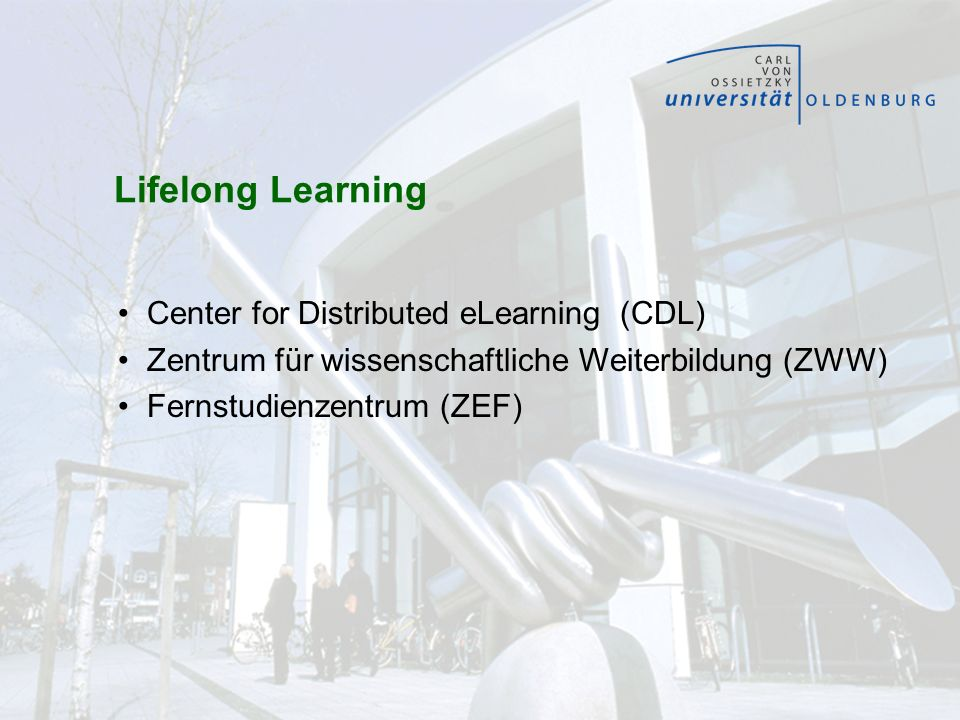 Lifelong Learning Center for Distributed eLearning (CDL)