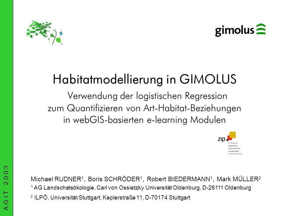 Habitatmodellierung in GIMOLUS Verwendung der logistischen Regression zum Quantifizieren von Art-Habitat-Beziehungen in webGIS-basierten e-learning Modulen