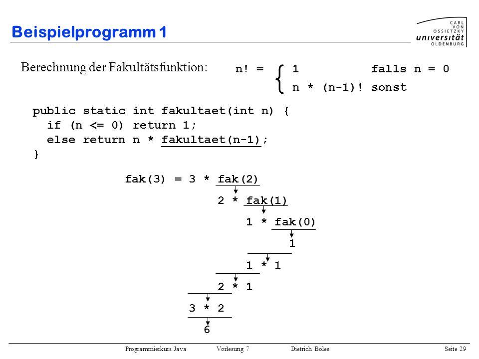 { Beispielprogramm 1 Berechnung der Fakultätsfunktion: