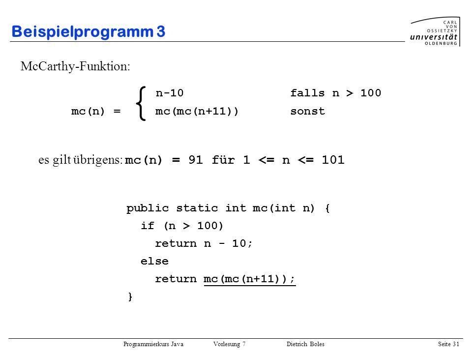 { Beispielprogramm 3 McCarthy-Funktion: