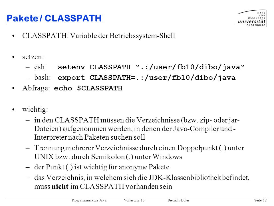Pakete / CLASSPATH CLASSPATH: Variable der Betriebssystem-Shell