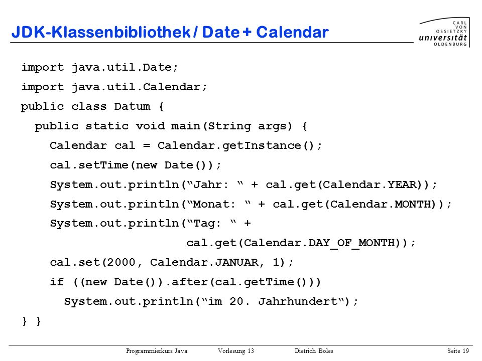 JDK-Klassenbibliothek / Date + Calendar