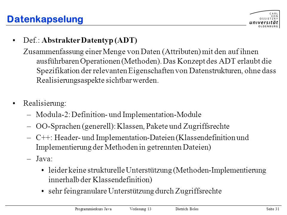 Datenkapselung Def.: Abstrakter Datentyp (ADT)