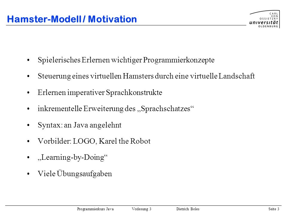 Hamster-Modell / Motivation