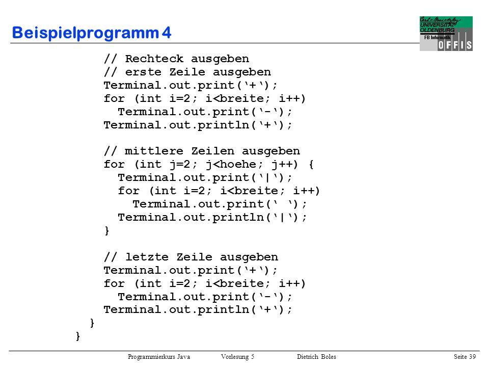 Beispielprogramm 4 // Rechteck ausgeben // erste Zeile ausgeben